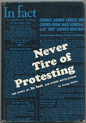 Never Tire of Protesting: The Story of