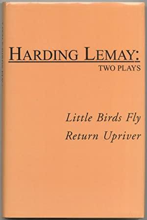 Two Plays: Little Birds Fly / Return Upriver