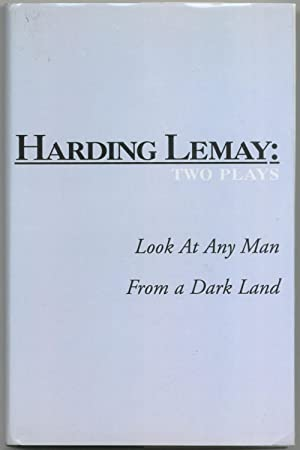 Two Plays: From A Dark Land and Look At Any Man