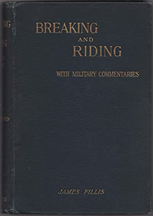 Breaking and Riding: FILLIS, James