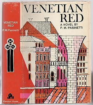 Venetian Red: PASINETTI, P.M.