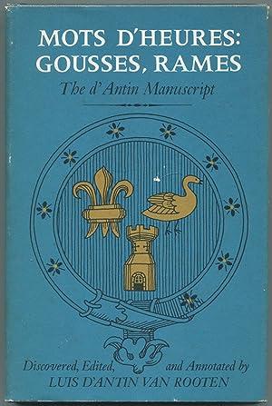 Mots d'Heures: Gousses, Rames: The d'Antin Manuscript: VAN ROOTEN, Luis