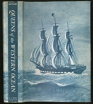 Queens of the Western Ocean: The Story: CUTLER, Carl C.