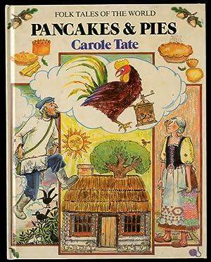 A Russian Folk Tale: Pancakes & Pies: TATE, Carole
