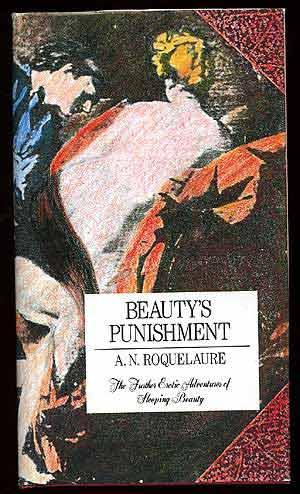 Beauty's Punishment: The Further Erotic Adventures of: RICE, Anne as
