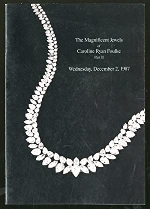 The Magnificent Jewels of Caroline Ryan Foulke,