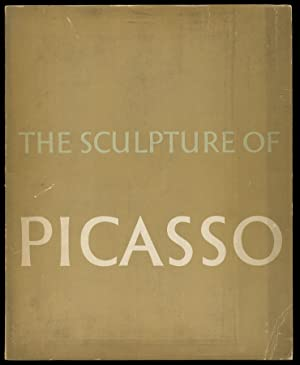 The Sculpture of Picasso: PENROSE, Roland (Chronology