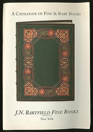 J.N. Bartfield Fine Books: A Catalogue of