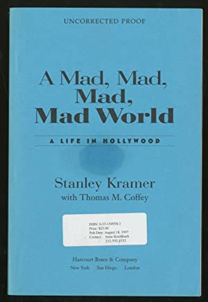 A Mad, Mad, Mad, Mad World: Life: KRAMER, Stanley with
