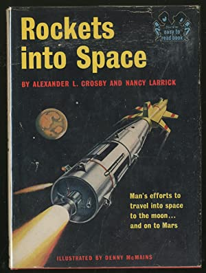 Rockets into Space: CROSBY, Alexander L.