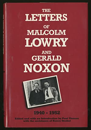 The Letters of Malcolm Lowry and Gerald: LOWRY, Malcolm and