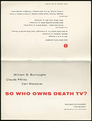 So Who Owns Death TV: BURROUGHS, William, Claude Pelieu and Carl Weissner