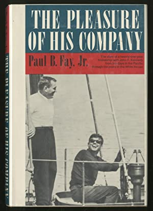 The Pleasure of his Company: FAY, Paul B.