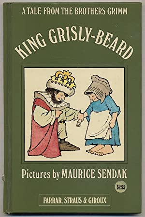 King Grisly-Beard: A Tale from the Brothers: SENDAK, Maurice, illustrated