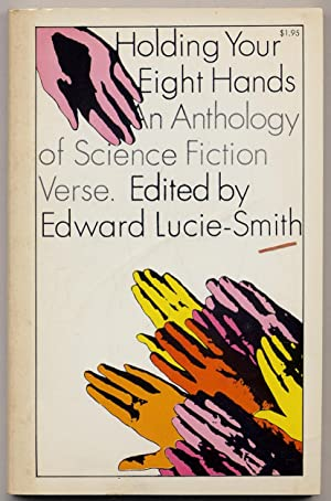 Holding Your Eight Hands: An Anthology of Science Fiction Verse
