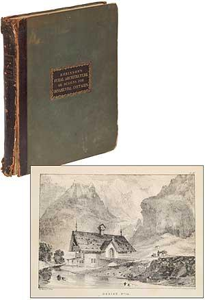 Rural Architecture; or, A Series of Designs: ROBINSON, P.F.