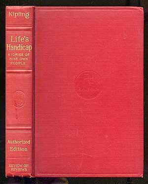 Life's Handicap Stories of Mine Own People: KIPLING, Rudyard