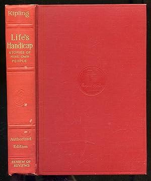 Life's Handicap: Stories of Mine Own People: KIPLING, Rudyard