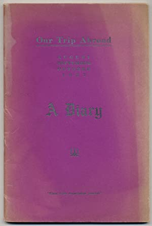 [Cover title]: Our Trip Abroad. August September October 1927. A Diary