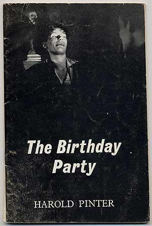 The Birthday Party: PINTER, Harold