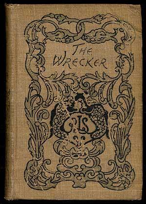 The Wrecker: STEVENSON, Robert Louis