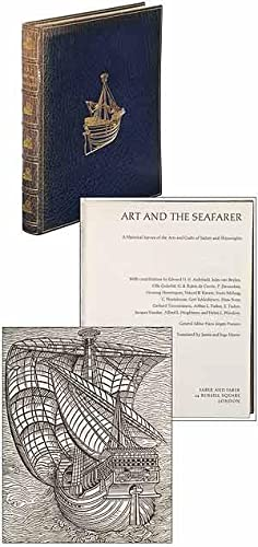 Art and The Seafarer, A Historical Survey of the Arts and Crafts of Sailors and Shipwrights: HANSEN...