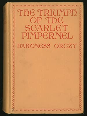 The Triumph of the Scarlet Pimpernel: ORCZY, Baroness