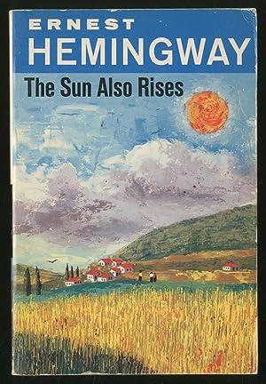 The Sun Also Rises: HEMINGWAY, Ernest