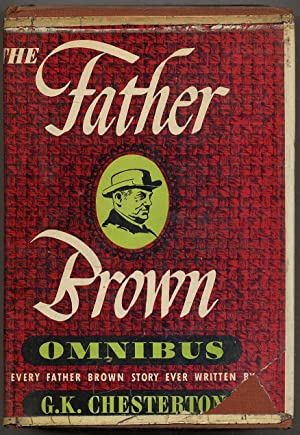 The Father Brown Omnibus: CHESTERTON, G.K.