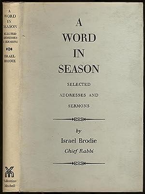 A Word in Season: Addresses & Sermons,: BRODIE, Israel (The