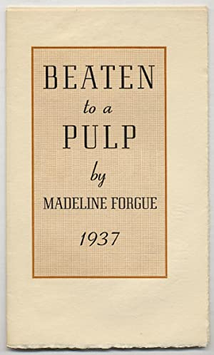 Beaten to a Pulp: FORGUE, Madeline