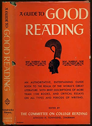A Guide to Good Reading: TOWNSEND, Atwood H.,