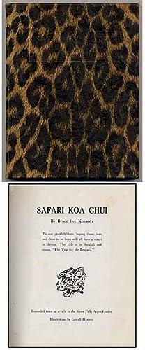 Safari Koa Chui: KENNEDY, Bruce Lee