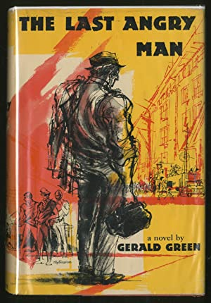 The Last Angry Man: GREEN, Gerald