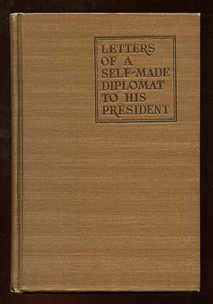 Letters of a Self-Made Diplomat to His: ROGERS, Will