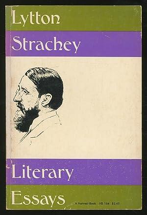 Literary Essays: STRACHEY, Lytton