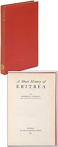 A Short History of Eritrea: LONGRIGG, Stephen H.