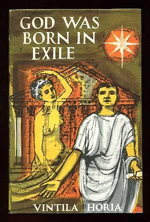 God was Born in Exile: Ovid's Memoirs: HORIA, Vintila