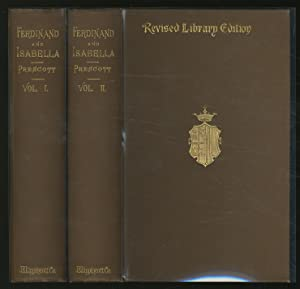 History of the Reign of Ferdinand and: PRESCOTT, William H.