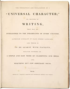 """The Description and Explanation of a """"Universal Character;"""" or, Manner of Writing: HOLLWAY,..."""
