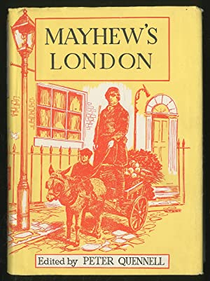 Mayhew's London: Being Selections from 'London Labour: MAYHEW, Henry
