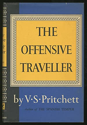 The Offensive Traveller: PRITCHETT, V.S.