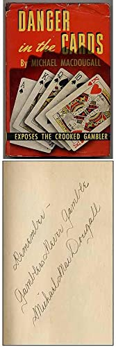 Danger in the Cards: MACDOUGALL, Michael