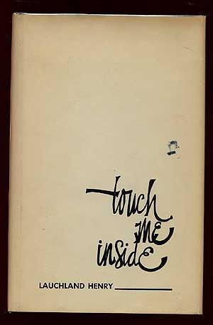 Touch Me Inside: HENRY, Lauchland