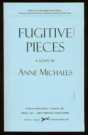 Fugitive Pieces: MICHAELS, Anne