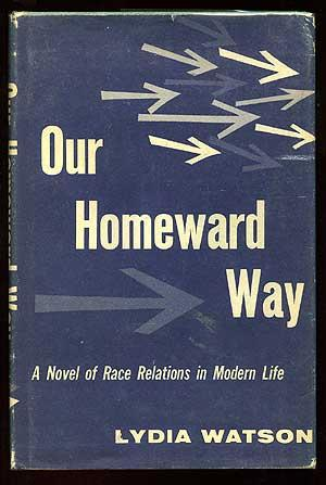 Our Homeward Way: WATSON, Lydia (pseudonym of E.H. White)