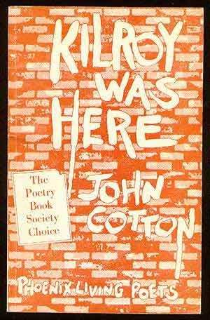 Kilroy Was Here: COTTON, John