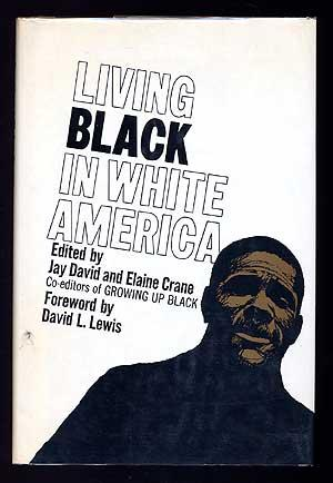 Living Black in White America: DAVID, Jay and