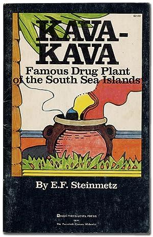 Kava-Kava: Famous Drug Plant of the South: STEINMETZ, E.F.