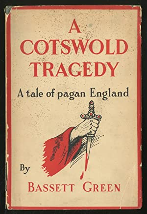 A Cotswold Tragedy: A Tale of Pagan England